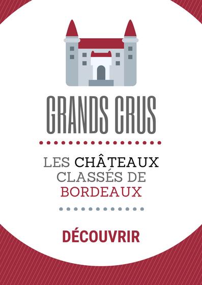 Découvrez l'ensemble de notre offre Grands Crus de Bordeaux