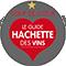 Guide Hachette des Vins : 1 étoile - coup de coeur