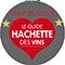 Guide Hachette des Vins : 2 étoiles - coup de coeur